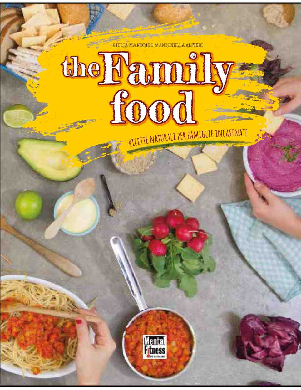 The Family food - Ricette naturali per famiglie incasinate