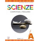 Scienze  Competenze e traguardi - Vol. A+B+C+D