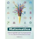 Matematica - Esercizi guidati