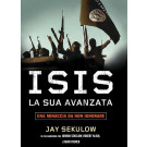 ISIS LA SUA AVANZATA - una minaccia da non ignorare
