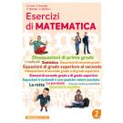 Esercizi di matematica - Volume 2°- EDIZIONE 2019