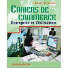 Cahiers de Commerce - Entreprise et Civilisation