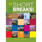 Short breaks!